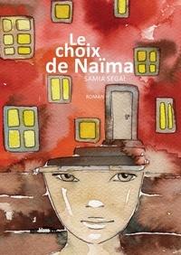 Samia Segai - Le Choix de Naïma.