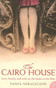 Samia Serageldin - The Cairo House.