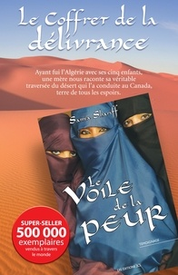 Samia Shariff - Le Coffret de la délivrance - Contient Le Voile de la peur et Les Femmes de la honte.