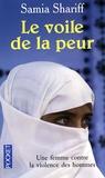 Samia Shariff - Le voile de la peur.