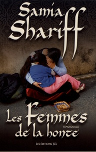 Samia Shariff - Les femmes de la honte.
