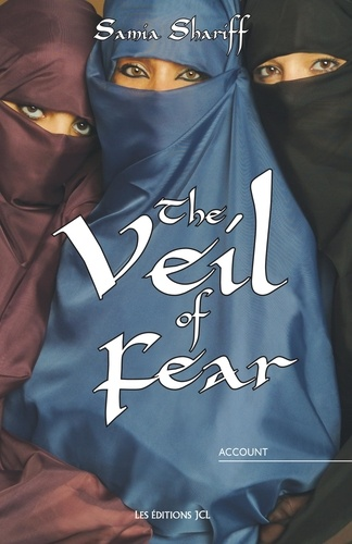 Samia Shariff - The Veil of Fear.