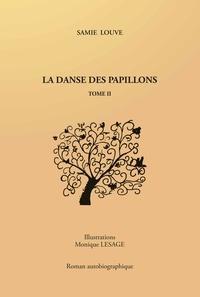Samie Louve - La danse des papillons  : .