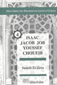 Samih El-Zein - Isaac Jacob Job Youssef Choueib.