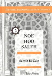 Samih El-Zein - Noé Hod Saleh.