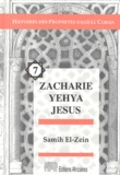 Samih El-Zein - Zacharie Yehya Jésus.