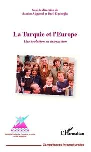 Samim Akgönül - La Turquie et l'Europe - Une évolution en interaction.