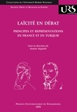 Samim Akgönül - Laïcité en débat - Principes et représentations en France et en Turquie.