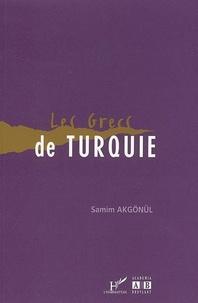 Samim Akgönül - Les Grecs de Turquie.