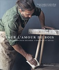 Samina Langholz et Andrea Brugi - Pour l'amour du bois - Des créations pour décorer, s'épanouir et rêver.