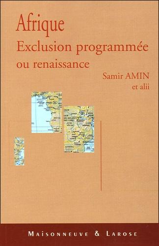 Samir Amin et Makhtar Diouf - Afrique exclusion programmée ou renaissance ? - Forum du Tiers Monde Forum Mondial des Alternatives.