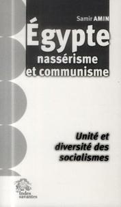 Samir Amin - Egypte, nassérisme et communisme - Unité et diversité des socialismes.
