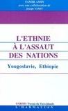 Samir Amin - L'ethnie à l'assaut des nations - Yougoslavie, Ethiopie.