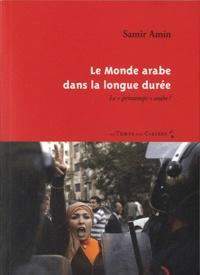 Deedr.fr Le Monde arabe dans la longue durée - Le