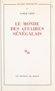 Samir Amin - Le monde des affaires sénégalais.