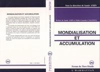 Samir Amin - Le nouveau système capitaliste mondial Tome 1 - Mondialisation et accumulation.