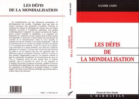 Samir Amin - Les défis de la mondialisation.