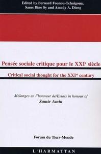 Samir Amin - Pensée sociale critique pour le XXIe siècle : mélanges en l'honneur de Saint-Amin.