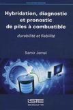 Samir Jemeï - Hybridation, diagnostic et pronostic de piles à combustible.
