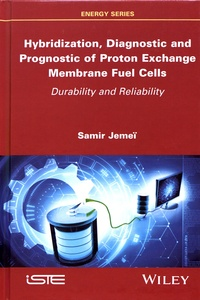 Hybridization, Diagnostic and Prognostic of Proton Exchange Membrane Fuel Cells - Durability and Reliability.pdf