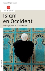 Samir Khalil Samir - Islam en Occident - Les enjeux de la cohabitation.