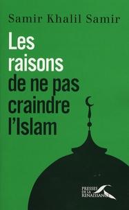 Galabria.be Les raisons de ne pas craindre l'islam - Entretiens avec Giorgio Paolucci et Camille Eid Image