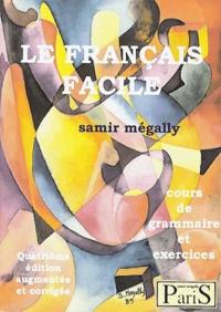Samir Mégally - Le français facile - Cours de grammaire et exercices. 1 CD audio
