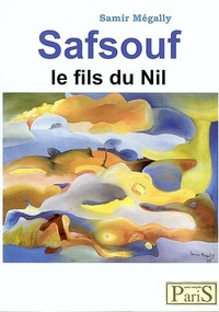 Samir Mégally - Safsouf - Le Fils du Nil, avec la signification de prénoms.