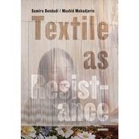 Samira Bendadi - Textile as resistance.