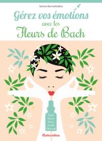Samira Benmahiddine - Gérez vos émotions avec les Fleurs de Bach.