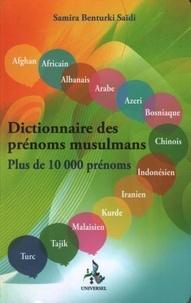 Samira Benturki Saïdi - Dictionnaire des prénoms musulmans - Plus de 10 000 prénoms.