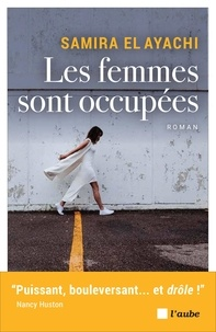 Ipod télécharge des livres audio Les femmes sont occupées (Litterature Francaise) 9782815934473 RTF iBook PDF par Samira El Ayachi