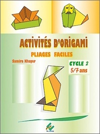 Deedr.fr Activités d'origami Cycle 2, 5-7 ans - Pliages faciles Image