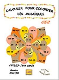 Samira Khayer - Calculer pour colorier des mosaïques CE2.