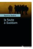 Samira Sedira - La faute à Saddam.