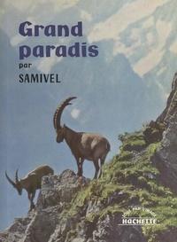 Samivel et René-Pierre Bille - Grand paradis.