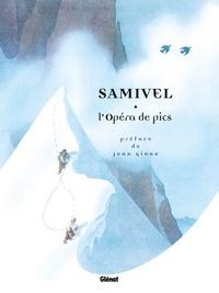 Samivel - L'opéra de pics.