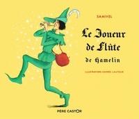 Samivel - Le joueur de flûte de Hamelin.
