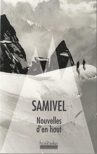 Samivel - Nouvelles d'en haut.