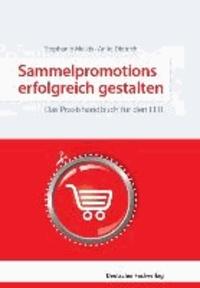 Sammelpromotions erfolgreich gestalten - Das Praxishandbuch für den Lebensmitteleinzelhandel.