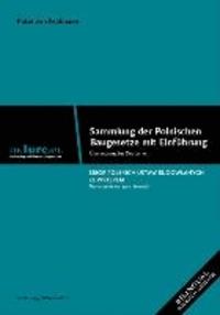Sammlung der polnischen Baugesetzen mit Einführung - Übersetzungs ins Deutsche.