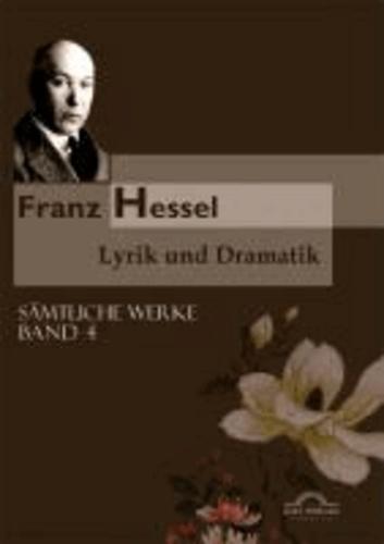 Sämtliche Werke in fünf Bänden 04. Lyrik und Dramatik.