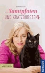 Samtpfoten und Kratzbürsten - Meine Fälle aus der Katzenpraxis.