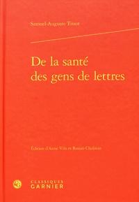 Samuel-Auguste Tissot - De la santé des gens de lettres.