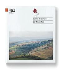 Samuel Auray et Edith Simorre - Le carnet de territoire - Le Lyonnais, monts et coteaux.