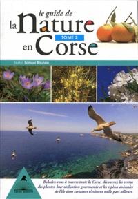 Samuel Baunée - Le guide de la nature en Corse - Tome 2.