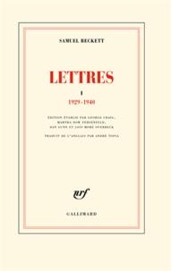 Samuel Beckett - Lettres - Tome 1, 1929-1940.