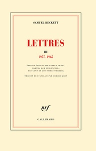 Samuel Beckett - Lettres - Tome 3, 1957-1965.