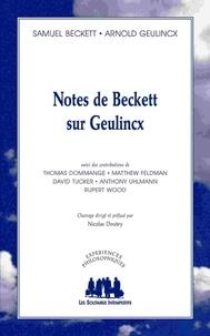 Samuel Beckett et Arnold Geulincx - Notes de Beckett sur Geulincx.
