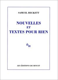 Samuel Beckett - Nouvelles et textes pour rien.